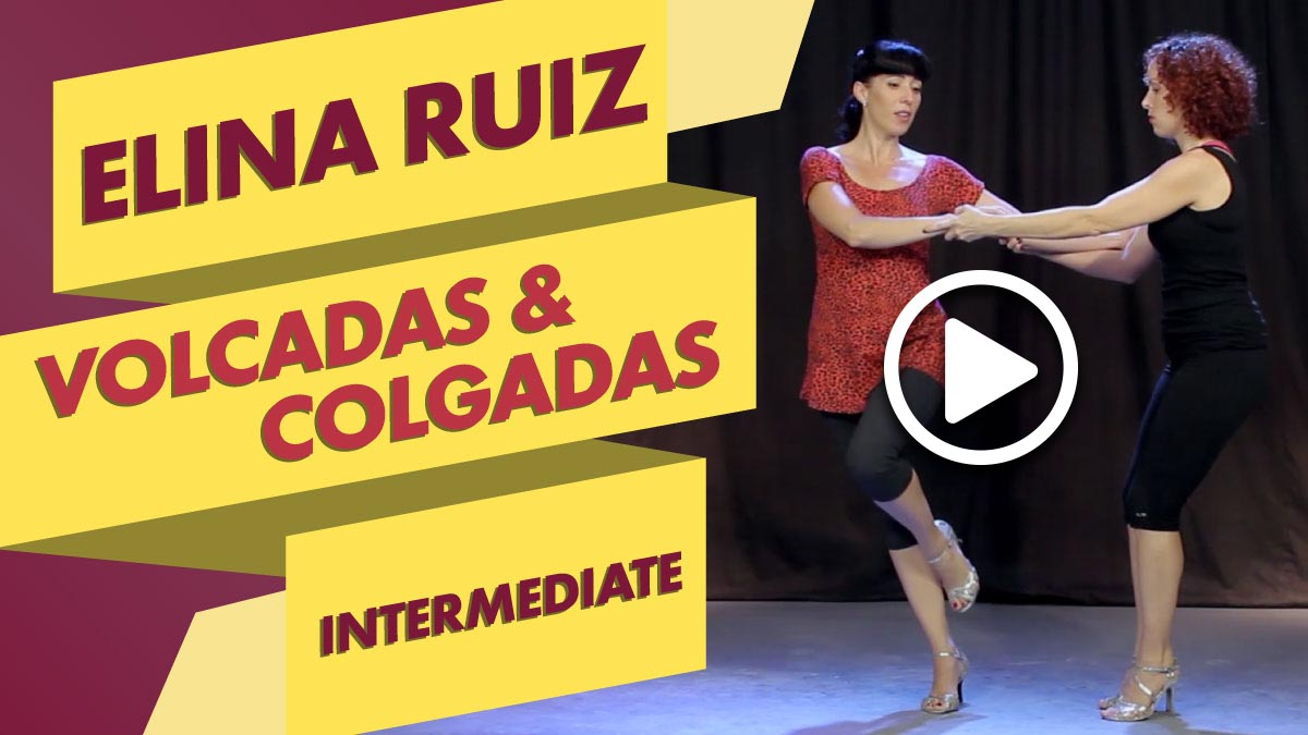 Elina Ruiz teaches the an intermediate level class on Volcadas and Colgadas
