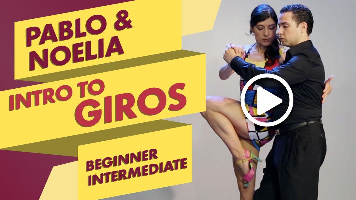 Pablo Giorgini and Noelia Colleti teach an Introduction to Giros tango lesson